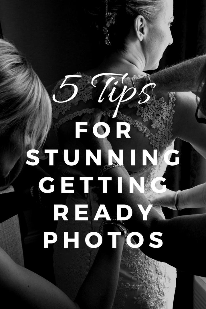 5 tips for stunning getting ready weddin