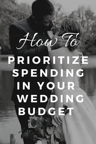 How to Prioritize Spending in your weddi
