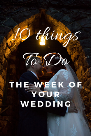10 final things to do the week of your w