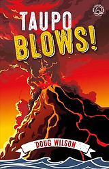 Taupo Blows! by Doug Wilson book cover
