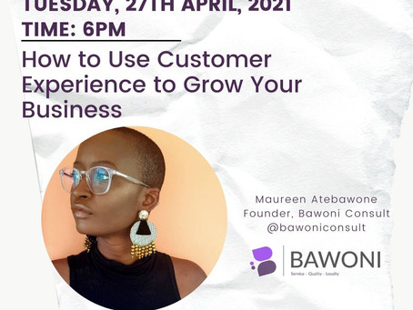 Free Session: How To Grow Your Business Using Customer Experience