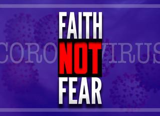 Faith and Not Fear