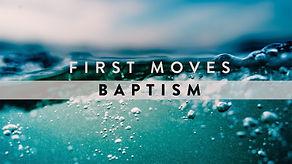19-1-13 First Moves - Baptism - WEB.jpg