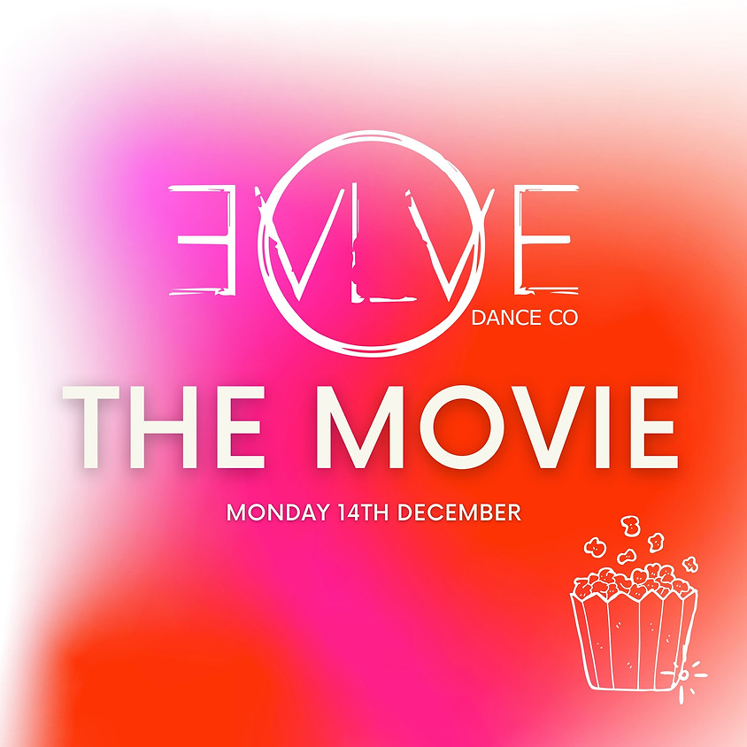 Evolve Dance Company: The Movie Part Two (ACADEMY)