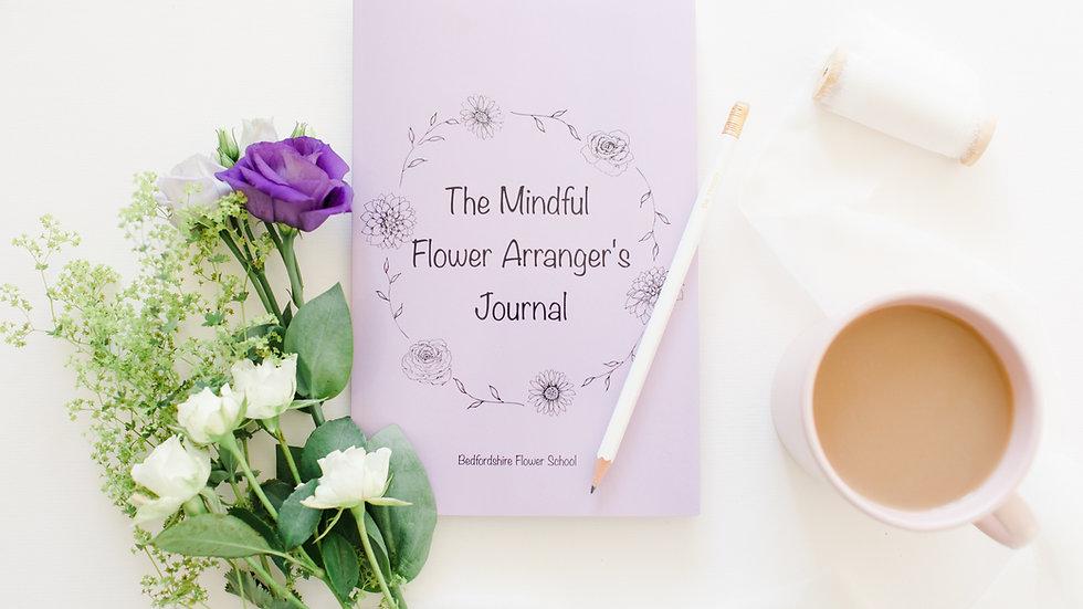 The Mindful Flower Arranger's Journal