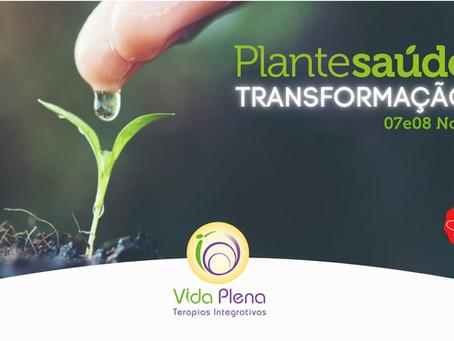 Vem conhecer o Plante Saúde