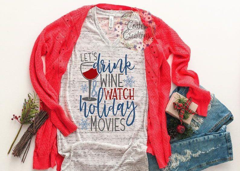 Wine & Holiday Movies Tshirt