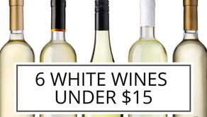 6 White Wines Under $15