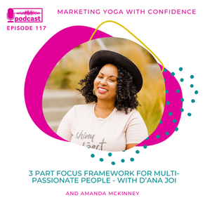 How To Grow Your Yoga Business As A Multi-Passionate Yoga Teacher