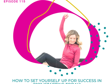 How To Set Yourself (And Your Business) Up For Success In 2022 - Starting Today!