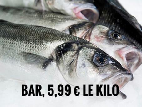 🐟 Bar 5,99 € 🐟 filet de dorade royale 4,99 €