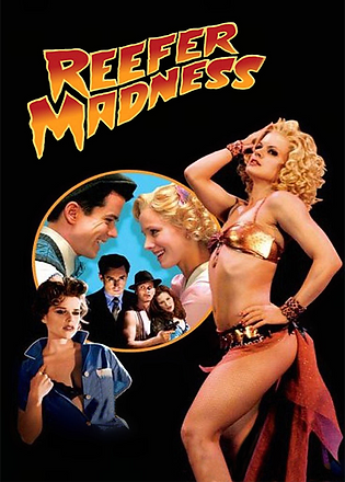 Reefer Madness The Movie Musical.png