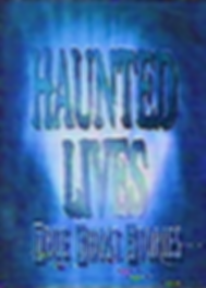 Haunted Lives - True Ghost Stories.png