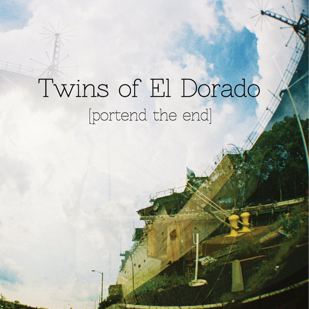 Twins of El Dorado: Portend the End