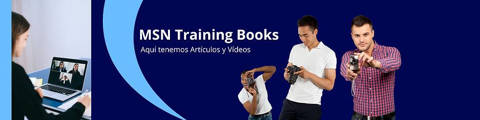 MSN Training Books, Atículos y Videos