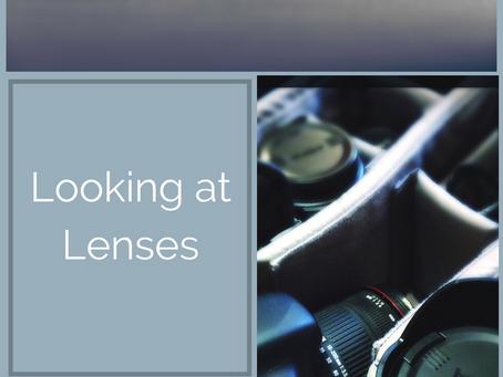 Looking at Lenses