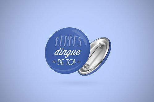 Badge | Rennes dingue de toi