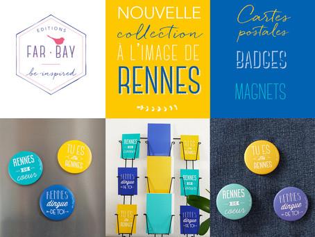 Far bay Editions lance sa nouvelle collection destinée aux amoureux de Rennes !