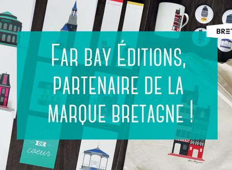 Far bay Éditions, partenaire de la marque Bretagne !