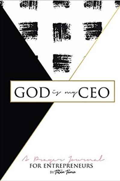 God is my CEO: A Prayer Journal for Entrepreneurs