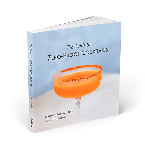 The Guide To Zero-Proof Cocktails Book