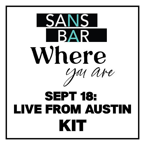 Sans Bar Where You Are - Live From Austin Kit