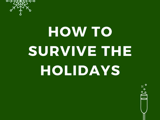How To Survive the Holidays