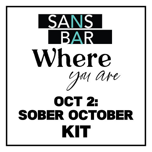 Sans Bar Where You Are - Sober October Kit
