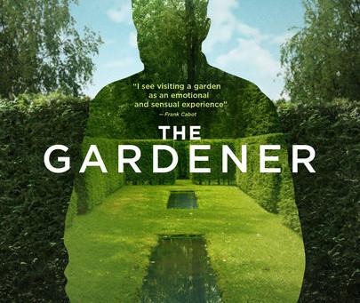 The Gardener Documentary ..The Spirit of The Garden