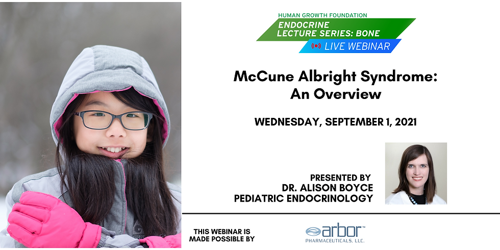 ** McCune Albright Syndrome: An Overview - HGF Live Bone Lecture Series Webinar