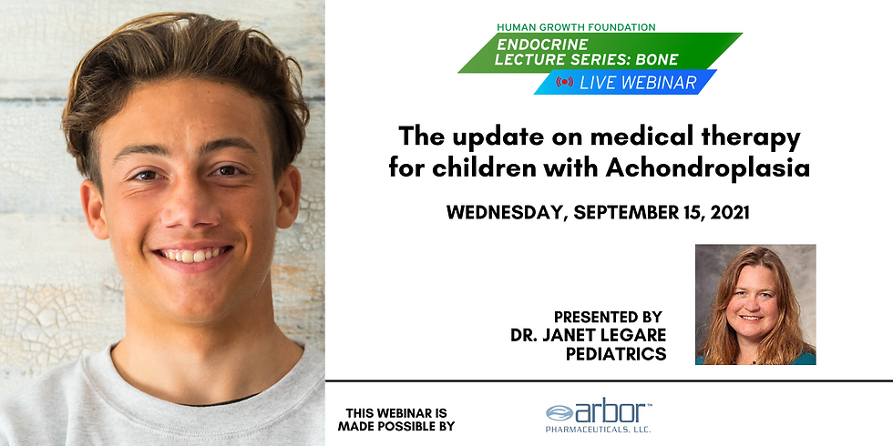 ** The Update on Medical Therapy for Children With Achondroplasia - HGF Live Bone Lecture Series Webinar