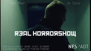REAL HORRORSHOW