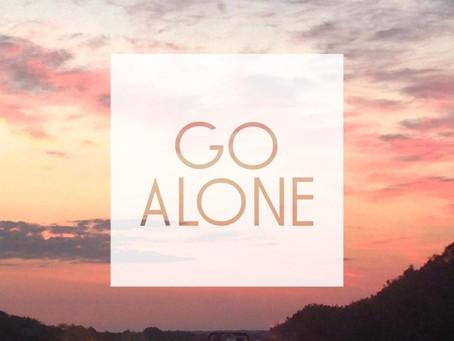 Go ALONE~