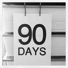 90 Days....
