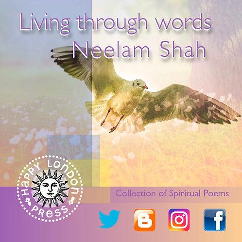 Living through Words by Neelam Shah