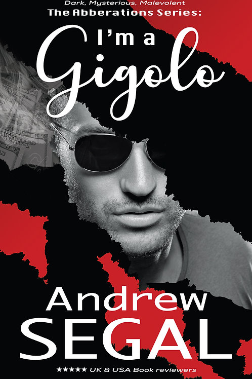I'm a Gigolo by Andrew Sagal