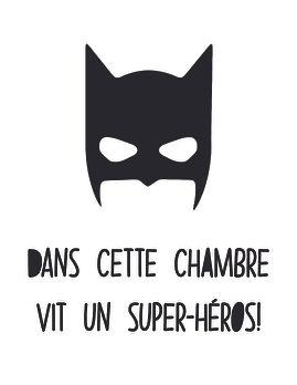 BATMAN_DANS CETTE CHAMBRE VIT UN SUPER-H