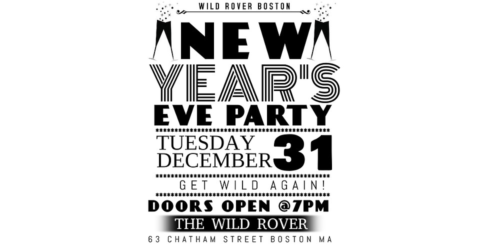 NEW YEAR'S EVE  GET WILD @ THE ROVER! (1)