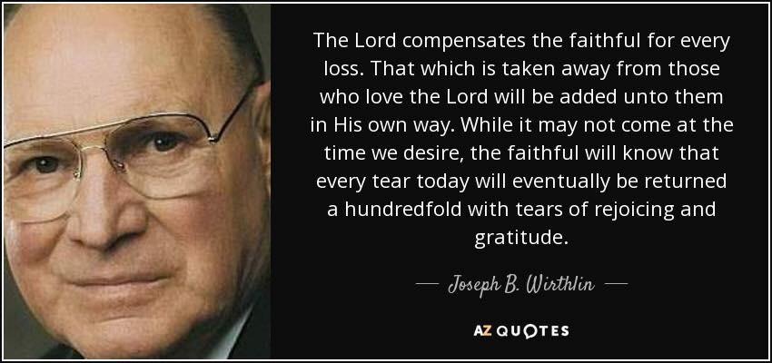 Elder Joseph B Wirthlin Quote