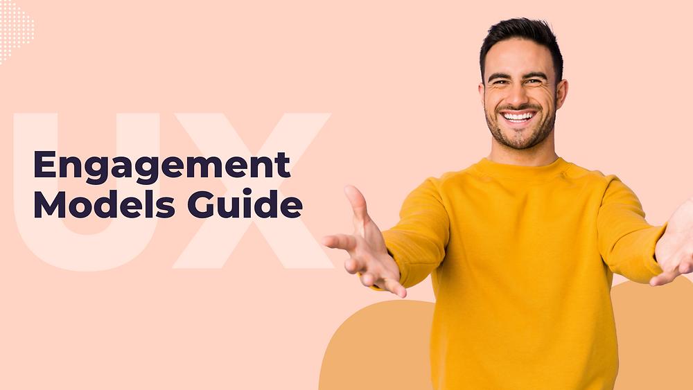 Ultimate guide of UX Design Engagement models- Ungrammary blog banner