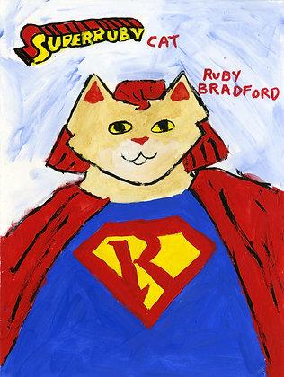 Super Ruby Cat  by Ruby Bradford