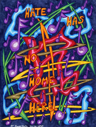 """""""Hate Has No Home Here 5"""" by James Hall"""