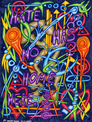 """""""Hate Has No Home Here 4"""" by James Hall"""