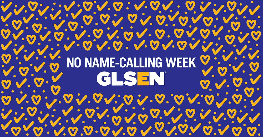 GLSEN celebrates their 10th year anniversary of No Name-Calling Week!