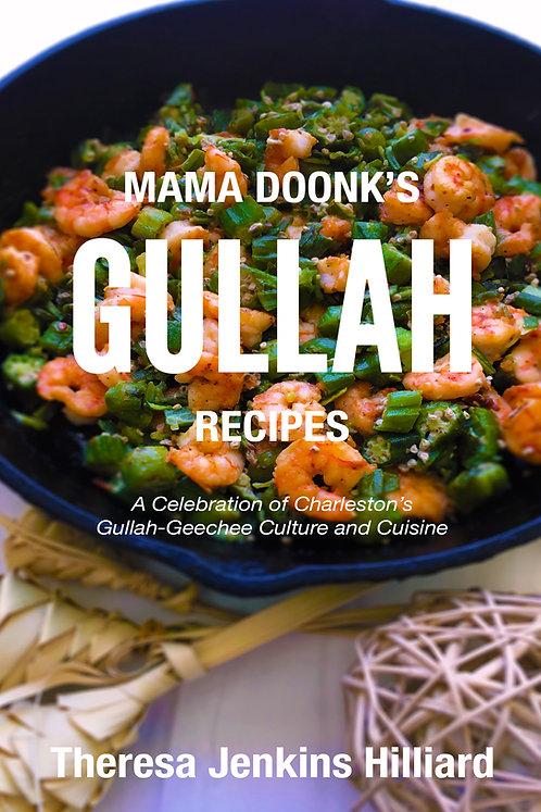 Mama Doonk's Gullah Recipes (1st Edition) - Digital eBook
