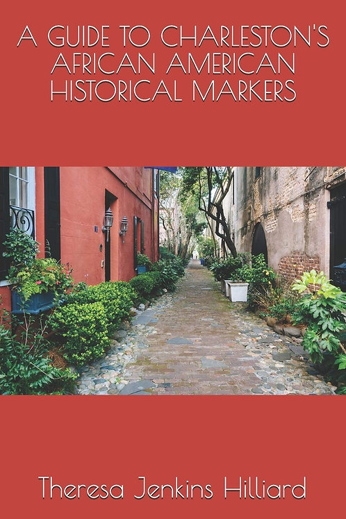 A Guide to Charleston's African American Historical Markers - Digital eBook