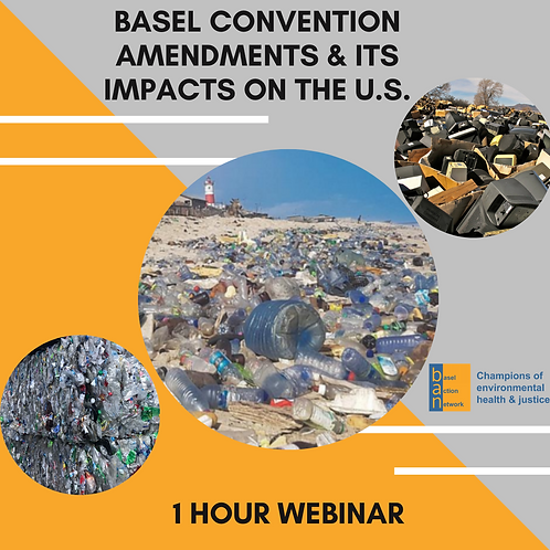 Basel Convention Amendments &  its Impacts on the U.S.