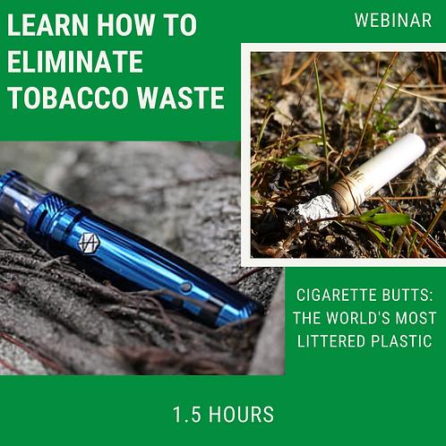 How To Eliminate Tobacco Waste Webinar