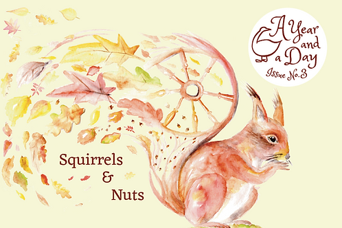 Issue 3: Squirrels and Nuts