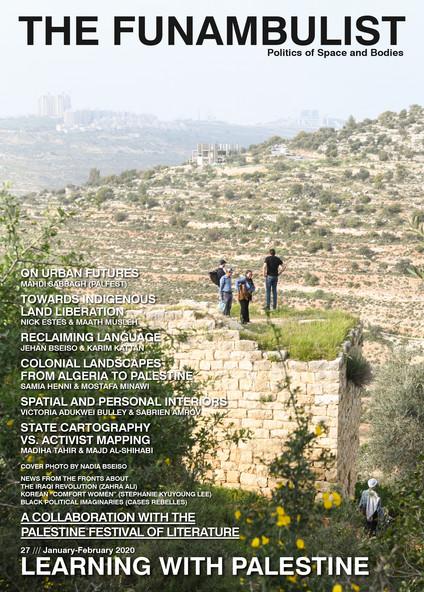 The Funambulist 27 Learning With Palesti